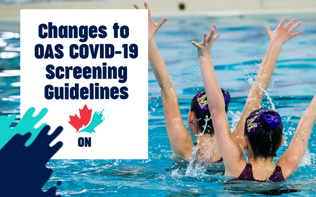 Changes to OAS COVID-19 Screening Guidelines